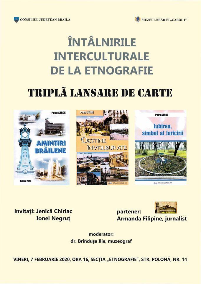 """lansare de carte """"Amintiri brăilene (2013); """"Destine învolburate (2019); """"Iubirea, simbol al fericirii (2019), autor Petre Stroe"""
